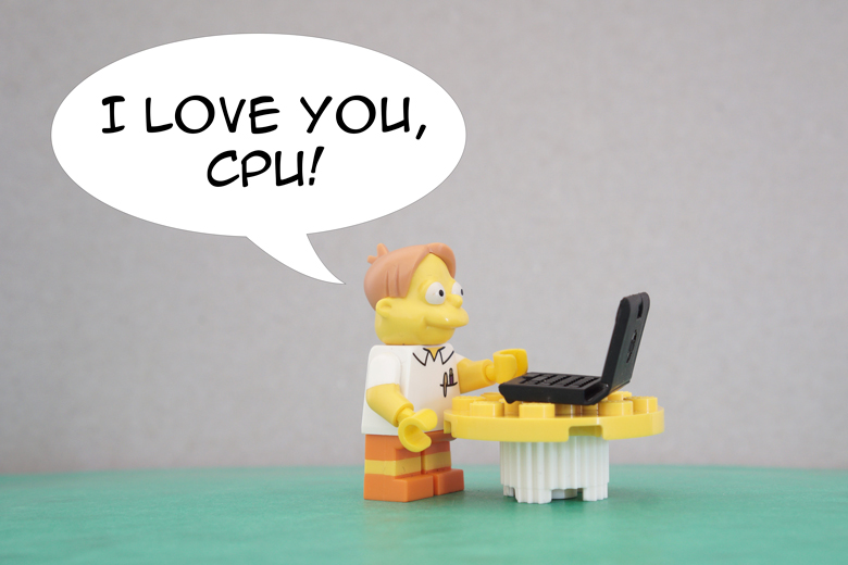 Everyone should love his CPU