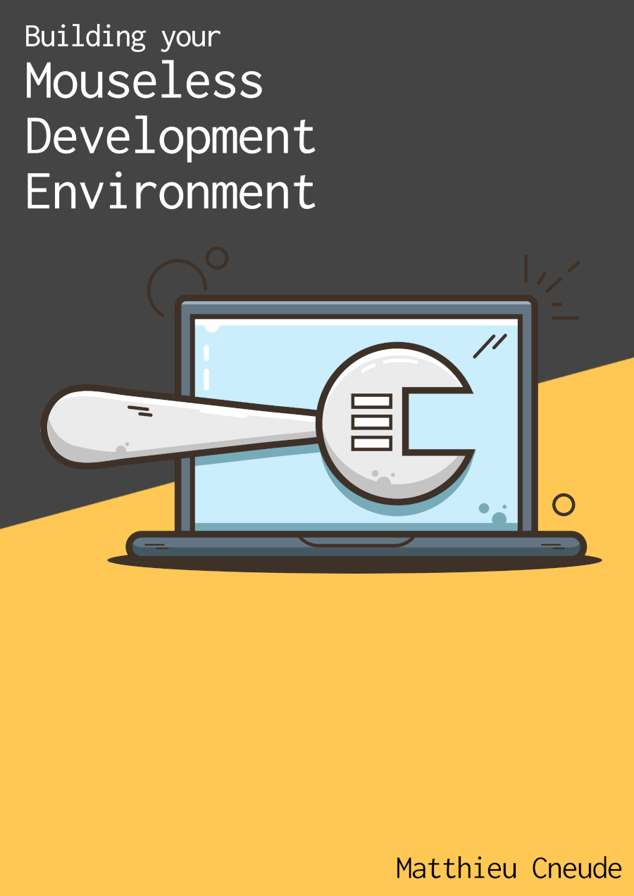 cover of the book Building Your Mouseless Development Environment